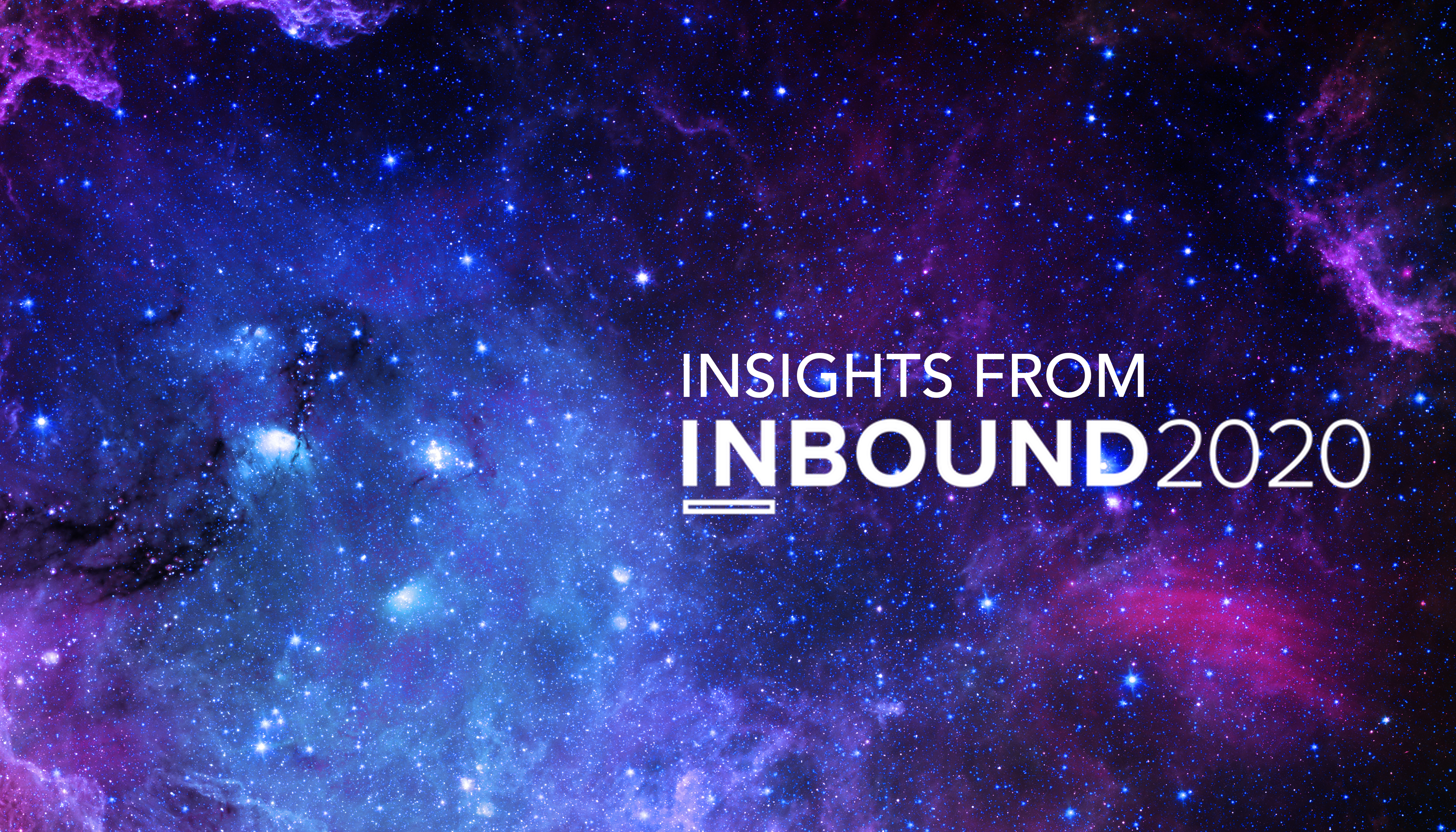 Our top marketing, sales and business insights from Inbound 2020